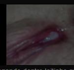 Buceta escorrendo porra depois de uma ejaculada forte dentro